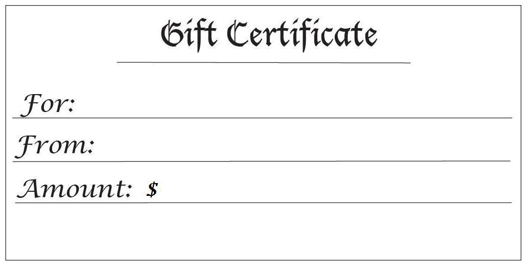 Gift Certificates For Any Amount